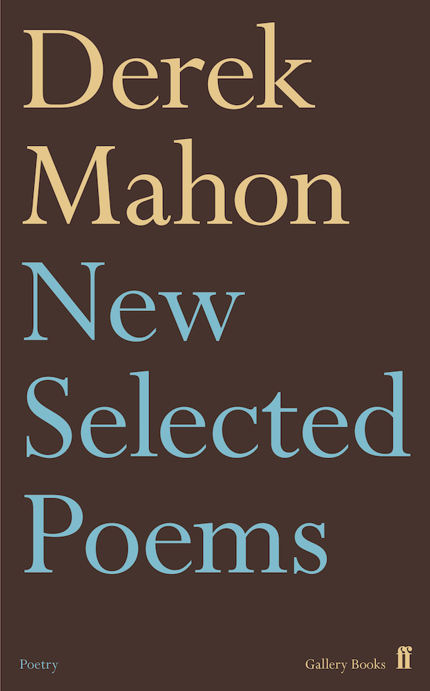 derek mahon poetry essay Originally from dundee, scotland, don paterson left school at 16 and moved to london to pursue music and join a band he found success with the jazz-folk ensemble lammas, but was captivated by poetry upon encountering poet tony harrison.