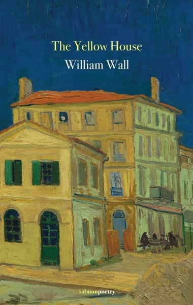 William Wall – The Yellow House