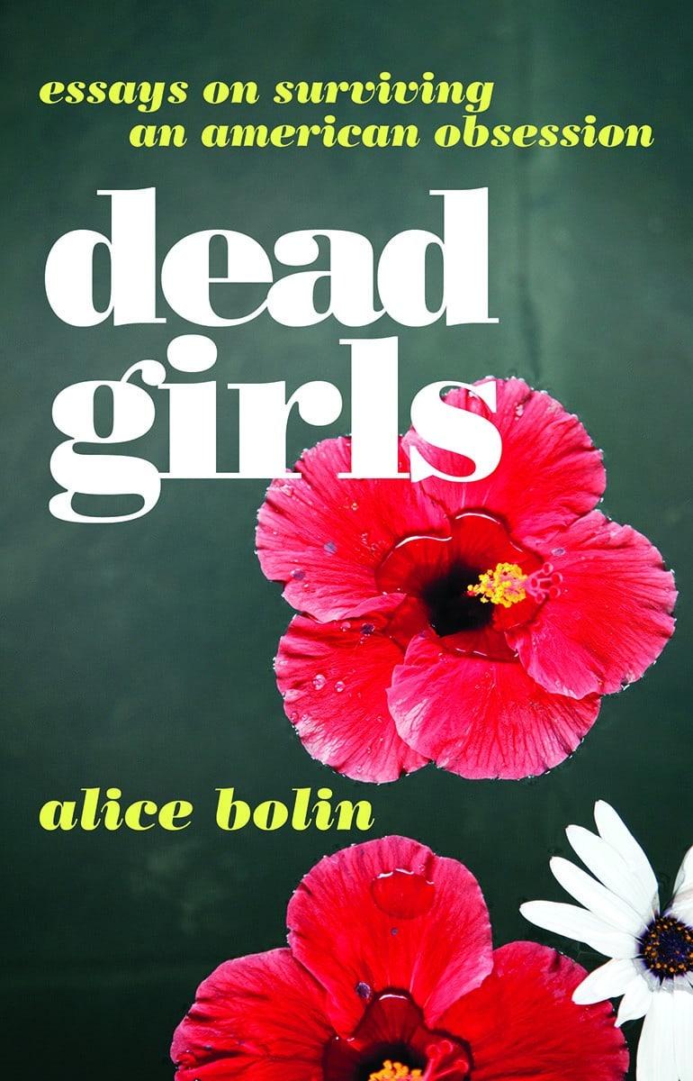 Alice Bolin - Dead Girls Cover