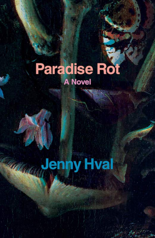 Jenny Hval - Paradise Rot Book Cover