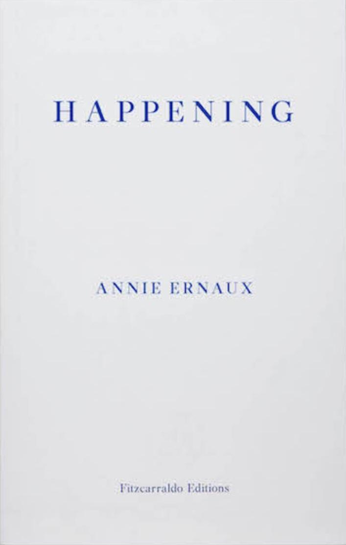 'Happening', by Annie Ernaux
