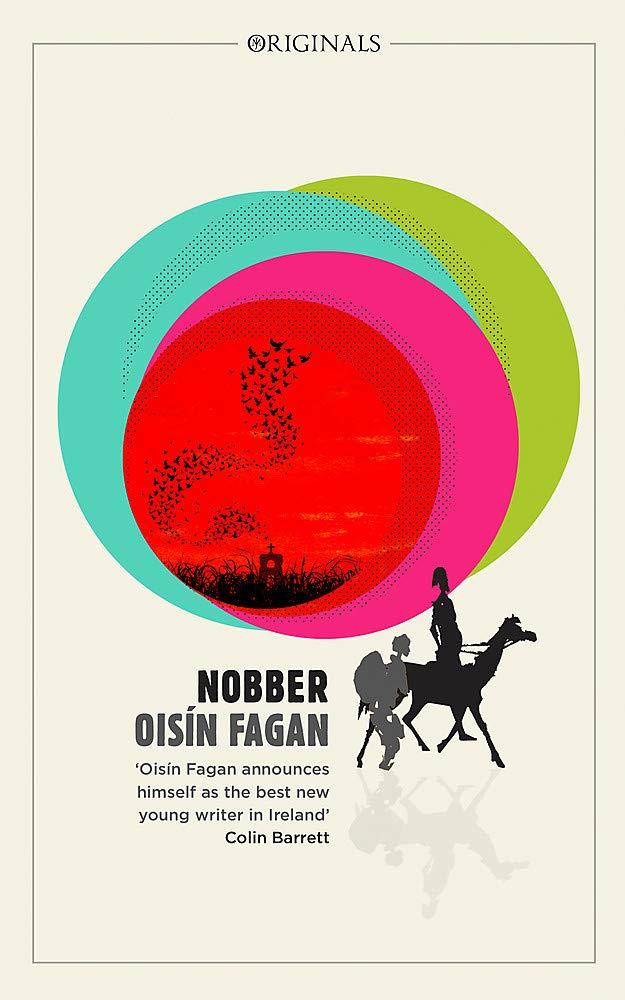 Cover of Nobber, by Oisín Fagan